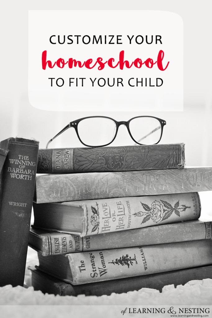 Interest-Based Learning - Customize your homeschool to fit your child. - of Learning and Nesting