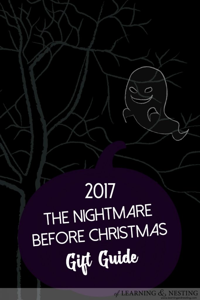 The Nightmare Before Christmas Gift Guide - Fab Finds for the Nightmare Before Christmas lover in your life! @ of Learning and Nesting
